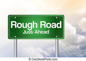 áspero, estrada, apenas, à frente, verde, sinal estrada, conceito negócio