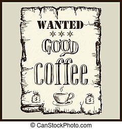 årgång, affisch, in, vilda västerut, stil, -, viljat, bra, coffee.