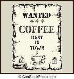 årgång, affisch, in, vilda västerut, stil, -, viljat, kaffe, bäst, in, stad
