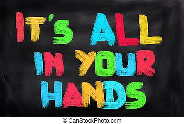 è, tutto, concetto, tuo, mani