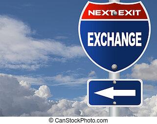 échange, panneaux signalisations