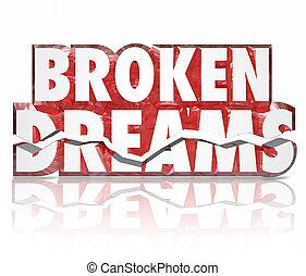 échec, écrasé, cassé, déception, mots, esprit, rêves, 3d