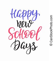 école, citation, jours, typographie, nouveau, heureux