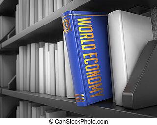 économie mondiale, -, book., titre