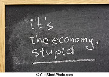 économie, tableau noir, -, manuscrit, stupide, c'est