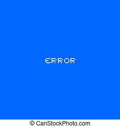 écran bleu, erreur