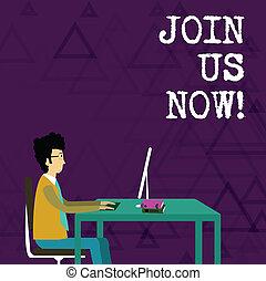 écriture, note, projection, joindre, nous, now., business, photo, showcasing, enroll, communauté, registre, site web, recrue, quelqu'un, signup.