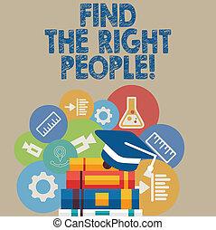 écriture, texte, écriture, trouver, les, droit, gens., concept, signification, choisir, parfait, candidat, pour, métier, ou, position.