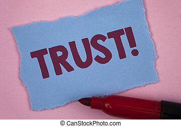 écriture, uni, photo, vérité, note, projection, capacité, collant, fiabilité, marker., croyance, larme, confiance, bleu, papier, showcasing, fond, rose, call., business, confiance, motivation, écrit