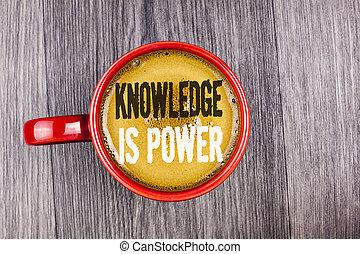 écriture, volonté, vue., avantage, photo, vous, note, projection, café, arrière-plan., power., bois, sur, sommet, donner, showcasing, apprentissage, autres, gris, tasse, connaissance, rouges, business, écrit