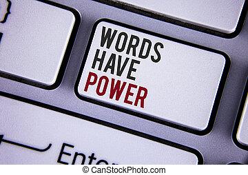 écriture, vue., capacité, photo, mots, vous, note, ton, projection, réalité, copie, changement, power., sommet, dire, showcasing, clã©, déclarations, space., blanc, clavier, business, avoir, écrit