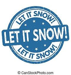 él, o, señal, estampilla, dejar, nieve