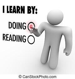 én, tanul, által, cselekedet, vs, felolvasás, ember, eldöntés, oktatás, mód