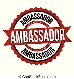 étiquette, ambassadeur, ou, autocollant