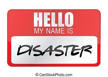 étiquette, mon, désastre, nom, bonjour