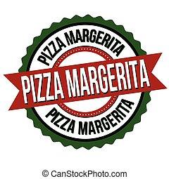 étiquette, ou, autocollant, pizza, margerita