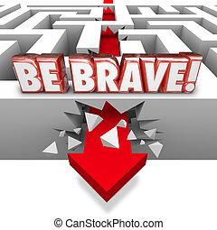 être, confiance, courageux, mur, rupture, courage, flèche, labyrinthe