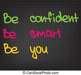 être, confiant