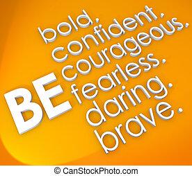 être, courageux, intrépide, confiant, mots, courageux, 3d