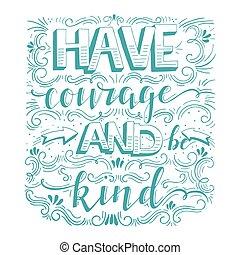 être, espèce, courage, avoir