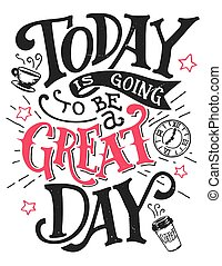 être, grand, lettrage, aller, aujourd'hui, jour, carte