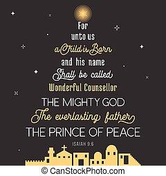 être, né, prince, père, appelé, nous, bible, sien, nom, vers, dieu, concealer, noël, chronicles, shall, éternel, paix, merveilleux, puissant, unto, enfant, typographie