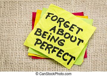 être, parfait, sur, oublier