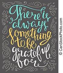 être, reconnaissant, always, là, quote., main, quelque chose...