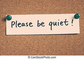 être, s'il vous plaît, calme