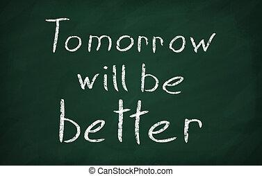 être, tableau noir, craie, volonté, écrire, mieux, text:, demain