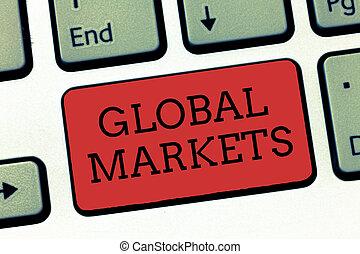 írás, jegyzet, kiállítás, globális, markets., ügy, fénykép, showcasing, kereskedés, ingóságok, és, szolgáltatás, alatt, minden, a, országok, közül, világ