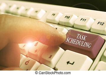 írás, szöveg, feladat, vég, átruházás, állhatatos, jelentés, scheduling., tasks., fogalom, időmegállapítás, elindít, kézírás