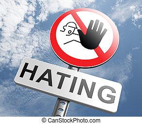 ódio, não