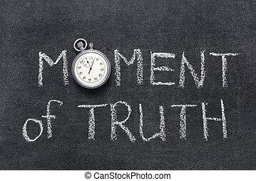 ögonblick, sanning
