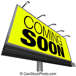 öppning, announces, snart, kommande, affischtavla, färsk,...