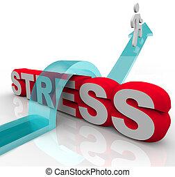 övervinna, stressa, stryk, bekymmer, hoppa slut, ord