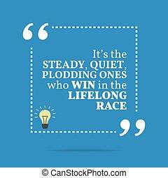 ő van, motivációs, quote., race., csendes, egyek, szilárd,...