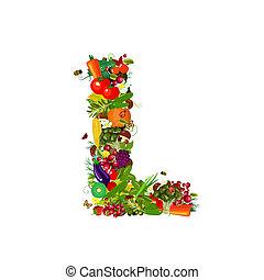 świeża zielenina, l, litera, owoce