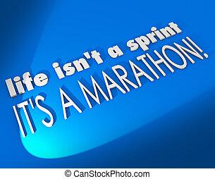 życie, isn't, niejaki, sprint, to jest, niejaki, maraton, natchnienie, motywacja, sayin