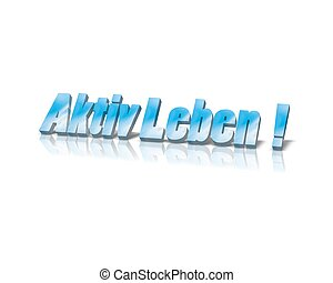 życie, słowo, activ, /, aktiv, leben, 3d