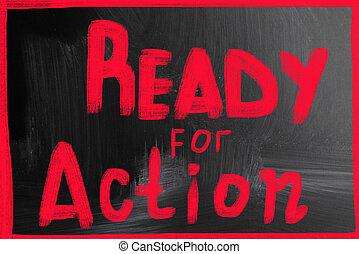 έτοιμος , δράση