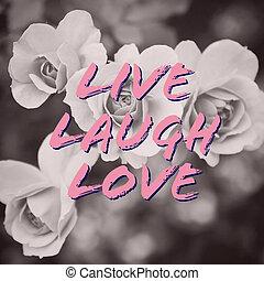 αγάπη , φόντο , μνημονεύω , ζω , γελάω , τριαντάφυλλο ,...