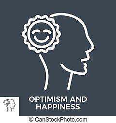 αισιοδοξία , ευτυχία