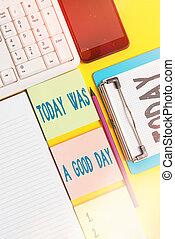 αντίγραφο , φωτογραφία , έχει , φόντο , day., καλός , αόρ. του be , διάστημα , επιβεβαίωση , σημείωση , εκδήλωση , γράψιμο , αστείο , χαρτιά , στιγμή , showcasing, βάζω στο τραπέζι. , κίτρινο , απολαμβάνω , θετικός , σήμερα , επιχείρηση , αδειάζω