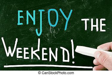 απολαμβάνω , weekend!