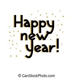 απομονωμένος , year., ευτυχισμένος , lettering., κάρτα , illustration., καινούργιος , μικροβιοφορέας