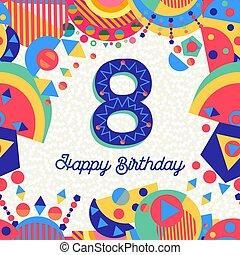 αριθμόs , χαιρετισμός , γενέθλια , οκτώ , 8 , έτος , πάρτυ , κάρτα