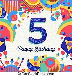 αριθμόs , χαιρετισμός , πέντε , γενέθλια , 5 , έτος , πάρτυ , κάρτα