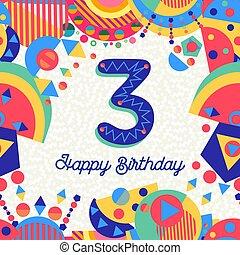 αριθμόs , χαιρετισμός , 3 , γενέθλια , τρία , έτος , πάρτυ , κάρτα