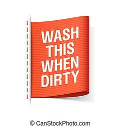 αυτό , πλένω , πότε , βρώμικος